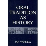 Oral Tradition (P) by Vansina