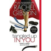 Tangled Up in You by Rachel Gibson