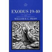 Exodus 19-40 by William H. C. Propp