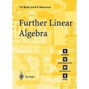 Further Linear Algebra by T. S. Blyth