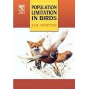 Population Limitation in Birds by Ian Newton