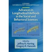 Advances in Longitudinal Methods in the Social and Behavioral Sciences by Jeffrey R. Harring