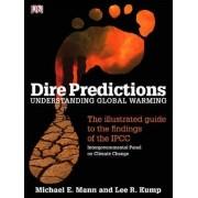 Dire Predictions by Michael E. Mann
