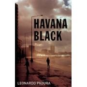 Leonardo Padura Havana Black: A Mario Conde Mystery (Mario Conde Mystery 2)