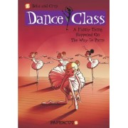 Dance Class #4: A Funny Thing Happened on the Way to Paris... by Beka