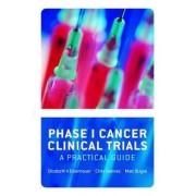 Phase 1 Cancer Clinical Trials by Elizabeth A. Eisenhauer