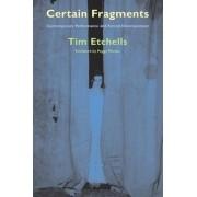 Certain Fragments by Tim Etchells
