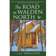 The Road to Walden North