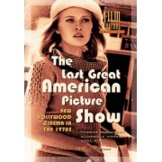 The Last Great American Picture Show by Alexander Horwath