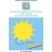 European Simplified Methods for Active Solar System Design by Bernard Bourges