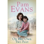 On Her Own Two Feet by Pamela Evans