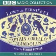 Captain Corelli's Mandolin: As Heard on BBC Radio 4 by Louis de Bernieres