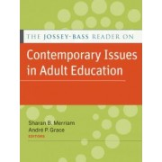 The Jossey-Bass Reader on Contemporary Issues in Adult Education by Sharan B. Merriam