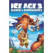 Ice Age 3 - Dawn of the Dinosaurs by Nicole Taylor