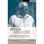 Miller Plays: Broken Glass; Mr Peter's Connections; Resurrection Blues; Finishing the Picture v. 6 by Arthur Miller