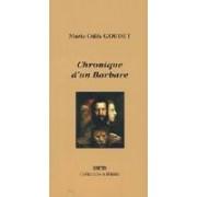Chronique d'un barbare - Marie-Odile Goudet - Livre