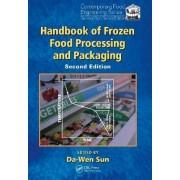 Handbook of Frozen Food Processing and Packaging by Da-Wen Sun