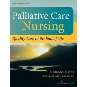 Palliative Care Nursing by Deborah Witt Sherman