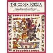 Codex Borgia: A Full-Color Restoration of the Ancient Mexican Manuscript