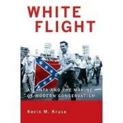 White Flight by Kevin M. Kruse