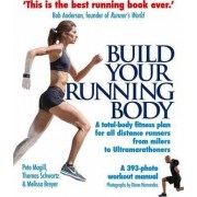 Build Your Running Body by Pete Magill