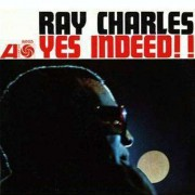 Ray Charles - Yes, Indeed!! (0081227658427) (1 CD)