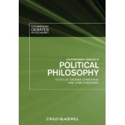 Contemporary Debates in Political Philosophy by Thomas Christiano
