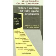 Historia y Antologia del Teatro Espanol de Posguerra (1940-1975) by V