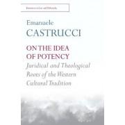 On the Idea of Potency by Professor of Philosophy of Law Emanuele Castrucci