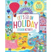 Let's Go on Holiday Sticker Activity by Parragon Books Ltd