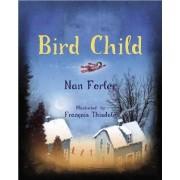 Bird Child by Nan Forler