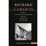 Cameron Plays: Can't Stand Up for Falling Down; Pond Life; The Mortal Ash; All of You Mine v.1 by Richard Cameron
