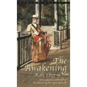 The Awakening, and Selected Stories by Kate Chopin