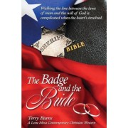 The Badge and the Bride: Contemporary Christian Western