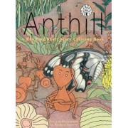 Anthill by Barbara Scherek