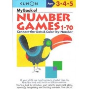 My Book of Number Games 1-70 by Kumon Publishing