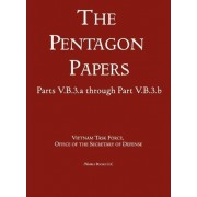 United States - Vietnam Relations 1945 - 1967 (the Pentagon Papers) (Volume 10) by Office of the Secretary of Defense