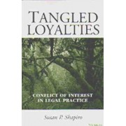 Tangled Loyalties by Susan P. Shapiro