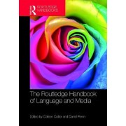 The Routledge Handbook of Language and Media by Colleen Cotter