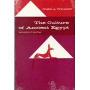 The Culture of Ancient Egypt by John A Wilson
