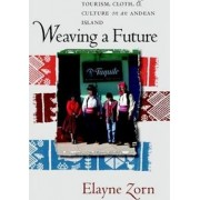 Weaving a Future by Elayne L. Zorn