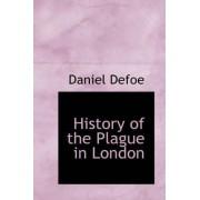 History of the Plague in London by Daniel Defoe