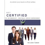 Get Certified - Itil Intermediate Continual Service Improvement: Accredited Course for Self-Study
