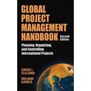 Global Project Management Handbook by David L. Cleland