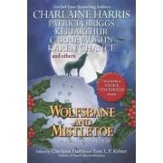 Wolfsbane and Mistletoe by Charlaine Harris