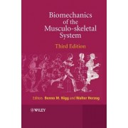 Biomechanics of the Musculo-skeletal System by Benno M. Nigg