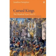 Hundred Years War Vol 4 by Jonathan Sumption