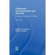 Classroom Communication and Diversity by Robert G. Powell