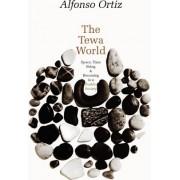 The Tewa World by Alfonso Ortiz