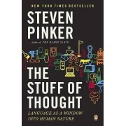 The Stuff of Thought by Johnstone Family Professor of Psychology Steven Pinker